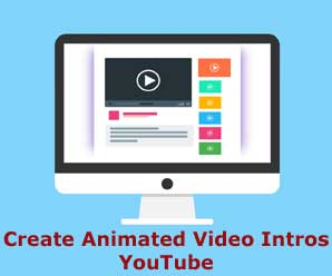 How to create animated video intro for YouTube